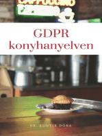 GDPR konyhanyelven