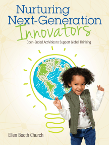 Nurturing Next-Generation Innovators: Open-Ended Activities to Support Global Thinking