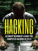 Hacking: Ultimate Beginner's Guide for Computer Hacking in 2018 and Beyond: Hacking in 2018, #1