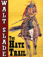 The Hate Trail