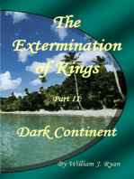 The Extermination of Kings Part II