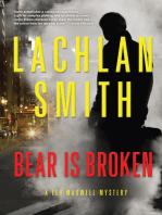 Bear Is Broken