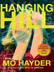 Hanging Hill: A Novel