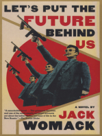 Let's Put the Future Behind Us