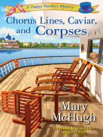 Chorus Lines, Caviar, and Corpses