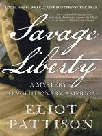 Savage Liberty: A Mystery of Revolutionary America