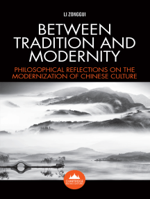 Between Tradition and Modernity: Philosophical Reflections on the Modernization of Chinese Culture