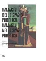 Immagini dello spazio pubblico, immagini nello spazio pubblico