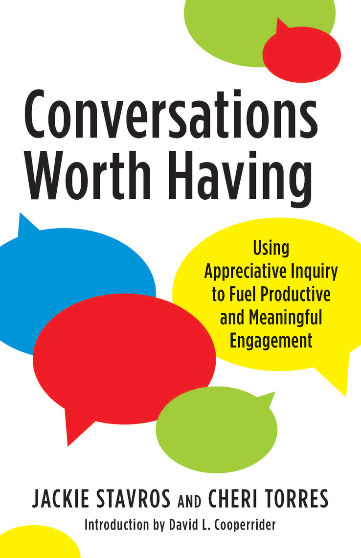Read Conversations Worth Having Online by Jacqueline M