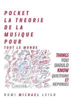 Pocket La Théorie de la Musique Pour Tout le Monde