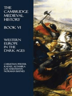 The Cambridge Medieval History - Book VI: Western Europe in the Dark Ages