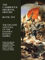 The Cambridge Medieval History - Book XVI