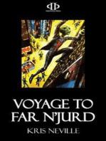 Voyage to Far N'Jurd