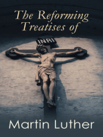 The Reforming Treatises of Martin Luther