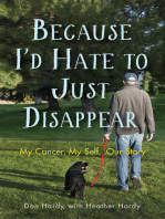 Because I'd Hate to Just Disappear