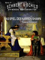 Schwert und Schild – Sir Morgan, der Löwenritter Band 19
