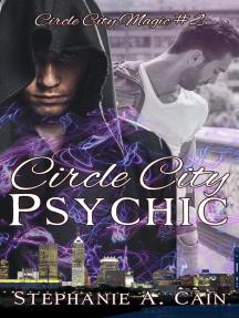Circle City Psychic: Circle City Magic, #2
