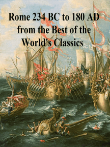 Rome 234 BC to 180 AD from the Best of the World's Classics