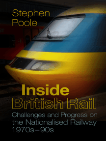 Inside British Rail: Challenges and Progress on the Nationalised Railway, 1970s-1990s