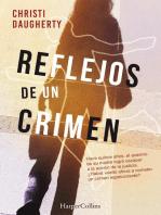 Reflejos de un crimen: Reflejos de un crimen (1)