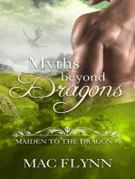 Myths Beyond Dragons