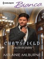 La lección del playboy: Los Chatsfield (2)