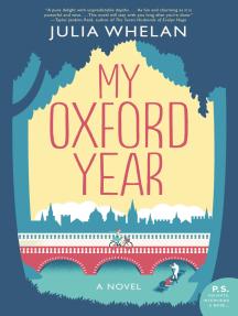 My Oxford Year: A Novel