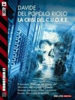 La crisi del C.U.O.R.E.