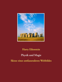 Physik und Magie: Skizze eines umfassenderen Weltbildes