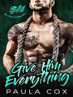 Give Him Everything