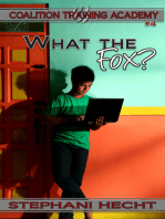 What the Fox? (Coalition Training Academy #4)