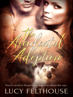 The Accidental Adoption