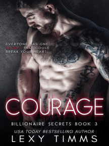 Courage: Billionaire Secrets Series, #3