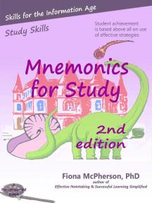 Mnemonics for Study (2nd ed.): Study Skills, #2