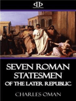 Seven Roman Statesmen of the Later Republic