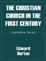 The Christian Church in the First Century