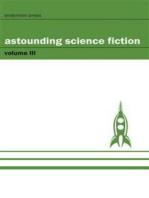 Astounding Science Fiction - Volume III
