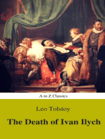 The Death of Ivan Ilych (Complete Version, Best Navigation, Active TOC) (A to Z Classics)