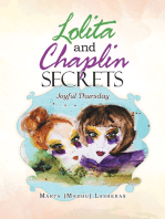 Lolita and Chaplin Secrets: Joyful Thursday