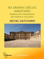 Grands siècles aquitains