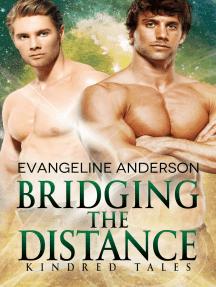 Bridging the Distance