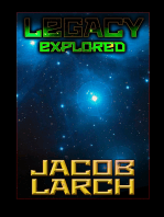 Legacy Explored