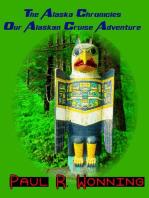 The Alaska Chronicles – Our Alaskan Cruise Adventure