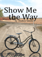Show Me The Way