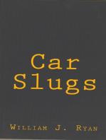Car Slugs