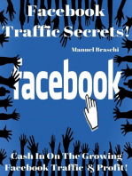 Facebook Traffic Secrets - Cash In On The Growing Facebook Traffic & Profit!
