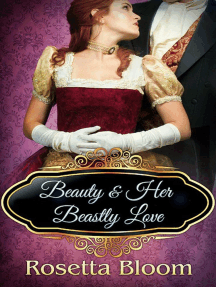 Beauty and her Beastly Love: Passion-Filled Fairy Tales, #2