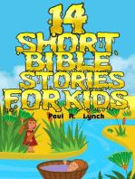 14 Short Bible Stories For Kids