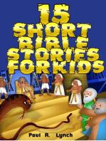 15 Short Bible Stories For Kids