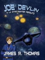 Joe Devlin e lo Star Fighter perduto